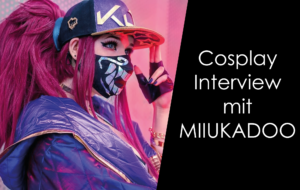 Cosplay Interview mit Miiukadoo!
